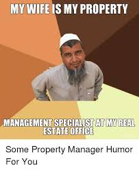 my wife is my property management specialistat myreal estate