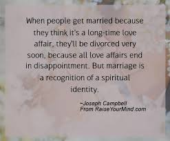 marriage quotations in when get married because they think it s a time