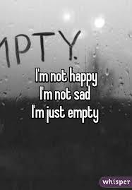 m not happy i m not sad i m just
