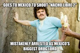 Nacho Libre Meme - livememe com bad luck jack black