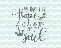 Anchor For The Soul Etsy - hope anchors soul etsy