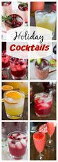 holiday cocktail recipes 15 fun and festive cocktail recipes