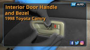 toyota camry interior door handle how to replace install interior door handle and bezel 97 01 toyota