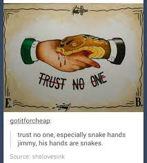 No Trust Meme - trust no one meme by knightofcydonia memedroid