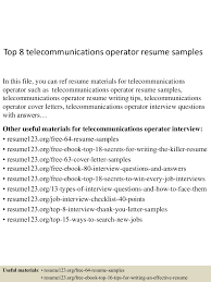 Sample Resume Objectives For Production Operator by Top8telecommunicationsoperatorresumesamples 150730013520 Lva1 App6891 Thumbnail 4 Jpg Cb U003d1438220175