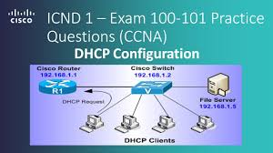 cisco icnd 1 u2013 exam 100 101 dhcp configuration practice questions