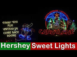 sweet lights hershey pa hershey sweet lights
