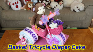 basket tricycle diaper cake youtube