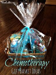 gift basket ideas gift basket ideas for someone going through chemo everyday best