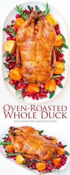 an oven roasted whole duck is a great alternative to the traditional