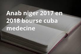 Niger 2017 2018 Bourse Cuba Niger 2017 2018 Bourse Cuba En Medecine