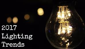 lighting trends 2017 is coming what lighting trends and aesthetics can we expect