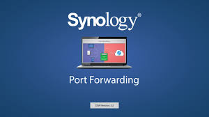 auto port forward synology port forwarding guide for synology nas devices