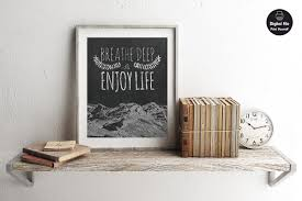 Quote Signs Home Decor by Breathe Deep Enjoy Life Chalkboard Sign Printable Wall