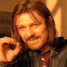 Boromir Memes - create meme you cannot just take and boromir meme one does not