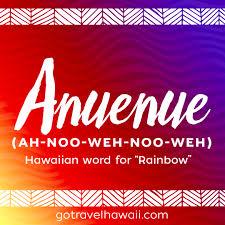 anuenue hawaiian word rainbow hawaiian words