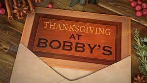 food network thanksgiving at bobby s johnny russo