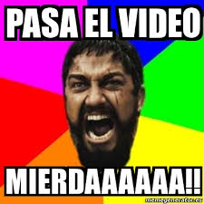 Meme Video - meme sparta pasa el video mierdaaaaaa 20025797