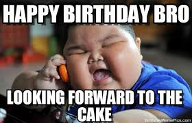 Funny Birthday Memes Tumblr - birthday meme for brother