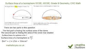 Surface Area And Volume Worksheets Grade 7 Surface Area Of A Hemisphere Gcse Igcse Maths 10th Grade