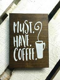 themed signs coffee themed wall decor wall decor signs kitchen coffee signs