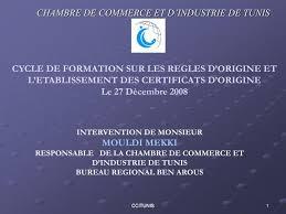 chambre de commerce certificat d origine ppt chambre de commerce et d industrie de tunis powerpoint