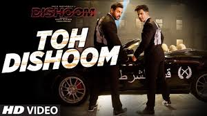 toh dishoom video song dishoom john abraham varun dhawan
