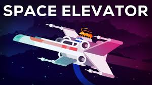 space elevator science fiction or the future of mankind