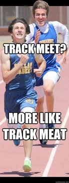 Track Memes - track meat incredibly unphotogenic guy know your meme