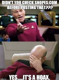 Meme Generator Star Trek - picard wtf and facepalm combined didn t you check snopes com