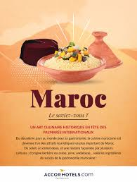 histoire de la cuisine et de la gastronomie fran軋ises la cuisine au maroc un culinaire le magazine accorhotels