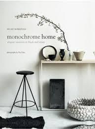 home interior book monochrome home interiors book