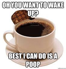 scumbag coffee memes quickmeme