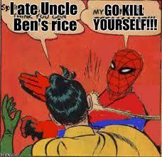 Spiderman Rice Meme - spiderman slaps robin for eating uncle ben s rice imgflip