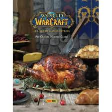 livre photo cuisine of warcraft of warcraft le livre de cuisine