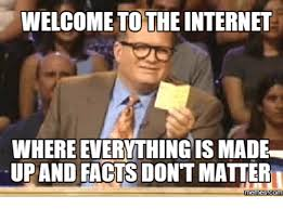 Internet Memes Wiki - welcome to the internet where everything is made upand facts