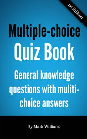 multiple choice quiz book general knowledge questions with multi