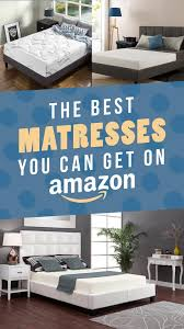 18 of the best mattresses you can get on amazon