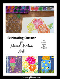 celebrating summer with mixed media art learning mama