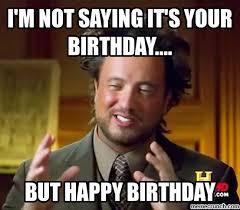 Trevor Meme - birthday trevor