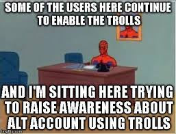 Continue Meme - alt using troll awareness meme imgflip
