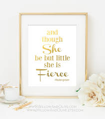 Gold And White Bedroom Decor And Though She Be But Little She Is Fierce Shakespeare Quote