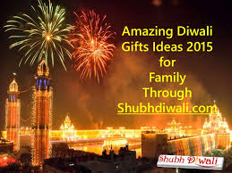 amazing diwali gifts ideas 2015 for family