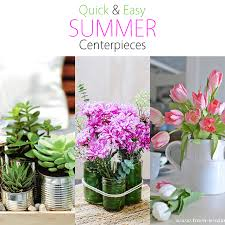 easy centerpieces and easy summer centerpieces the cottage market