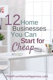 Home Based Design Jobs Best 25 Home Business Opportunities Ideas On Pinterest Start A