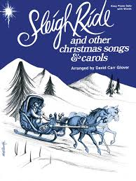 sleigh ride and other songs carols piano book