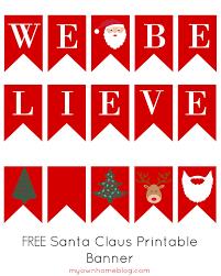printable believe banner we believe printable christmas banner my own home