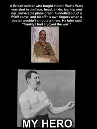 Meme Overly Manly Man - real overly manly man