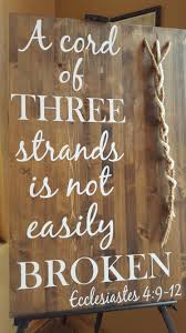 3 cords wedding ceremony a cord of three strands is not easily broken ecclesiastes 4 9 12