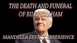 Graham Meme - mandela effect exles billy graham open eyes network